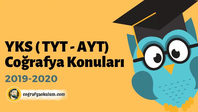 2019-2020 YKS ( TYT - AYT) Coğrafya Konuları 1