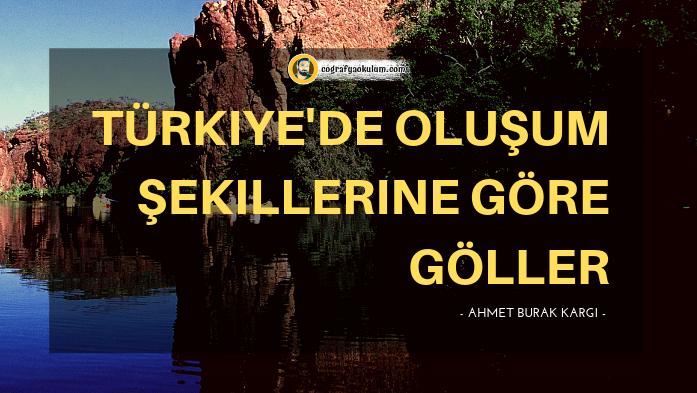 Türkiye'de Oluşum Şekillerine Göre Göller (Kodlama-Şifreleme Tekniği ile) 7