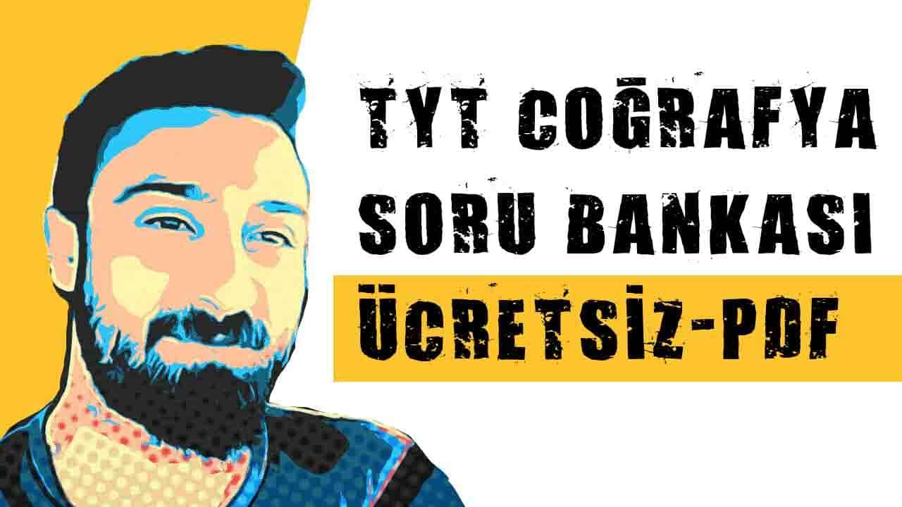 TYT Coğrafya Soru Bankası (Ücretsiz-PDF) – Ahmet Burak Kargı