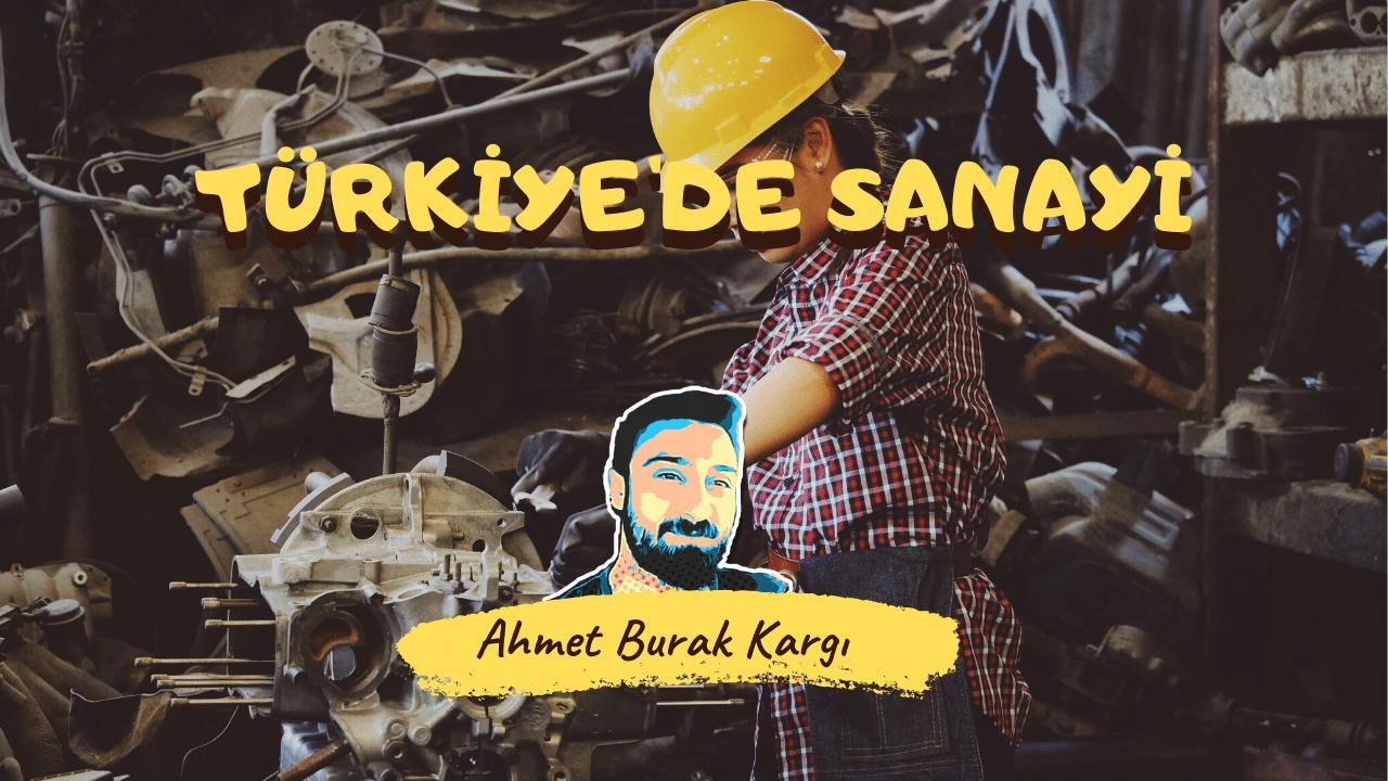 Türkiye'de Sanayi 7